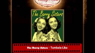 The Barry Sisters Tumbala Lika