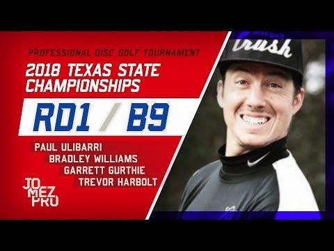 2018 Texas State Championships | Rd1, B9, MPO | Gurthie, Ulibarri, Williams, Harbolt