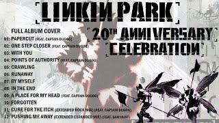 Linkin Park - Hybrid Theory 20th Anniversary Celebration (Full Album Cover)