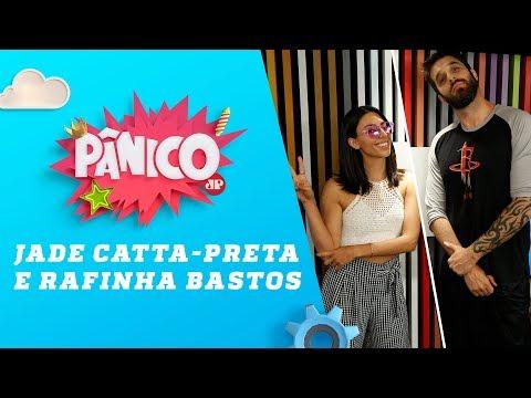 Jade CattaPreta e Rafinha Bastos  Pânico  100418