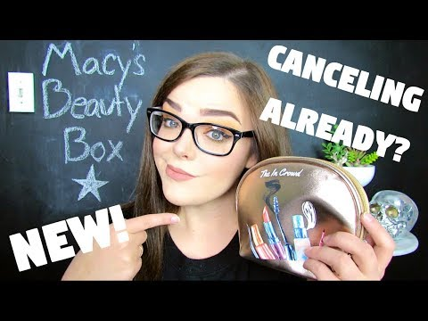 BRAND NEW MACY'S BEAUTY SUBSCRIPTION UNBOXING! CANCELING ALREADY? | August 2017
