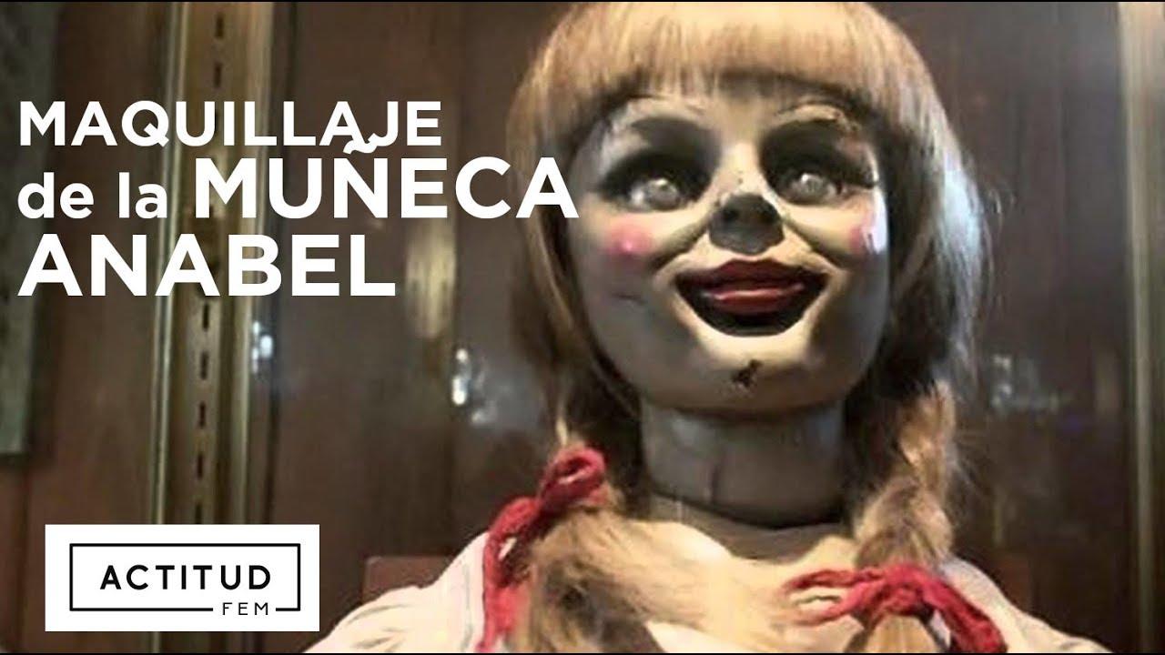 Como Maquíllate Anabelle Este HalloweenActitudfem Youtube E9HIeDYW2