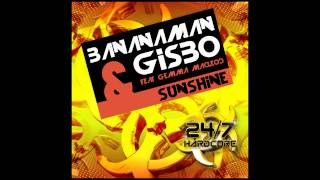 Gemma MacLeod, Gisbo, Bananaman - Sunshine (Original Mix) [24/7 Hardcore]