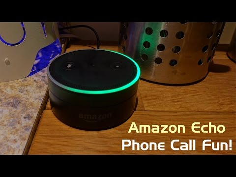 First Alexa Phone Call on Echo Dot and Fun Experiments!