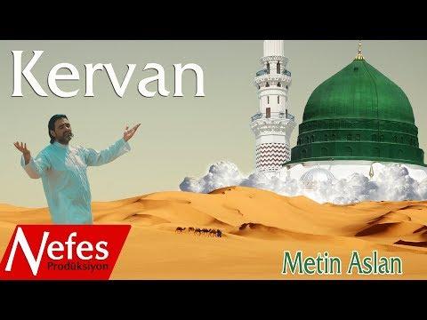Metin Aslan - Kervan - 2017 Yeni İlahi