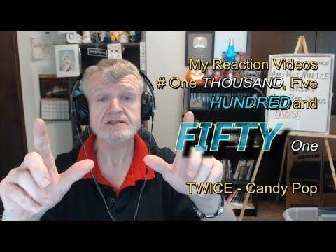 Twice - Candy Pop : My Reaction Videos #1,551