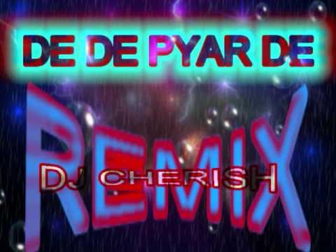 DE DE PYAR DE [ REMIX ]