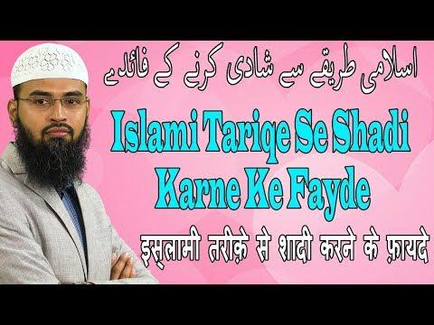 Islami Tariqe Se Shadi Karne Ke Fayde By Adv. Faiz Syed