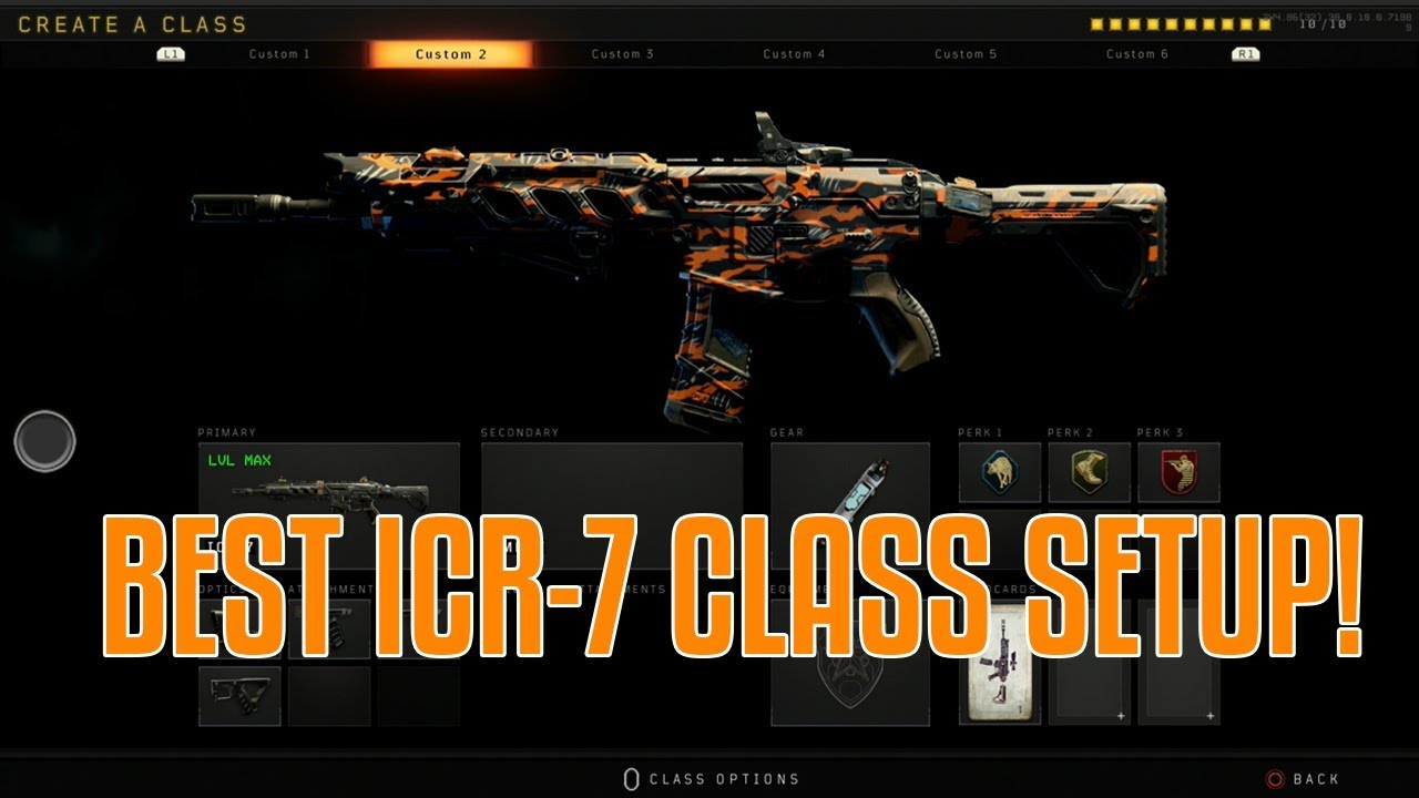Best Icr 7 Class Setup Call Of Duty Black Ops 4 Youtube