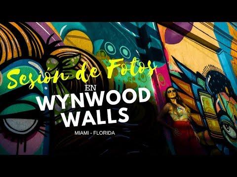 SESION DE FOTOS EN WYNWOOD WALLS - MIAMI [2017]