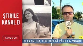 Stirile Kanal D (28.07.2019) - Alexandra, torturata pana la moarte! Editie de seara