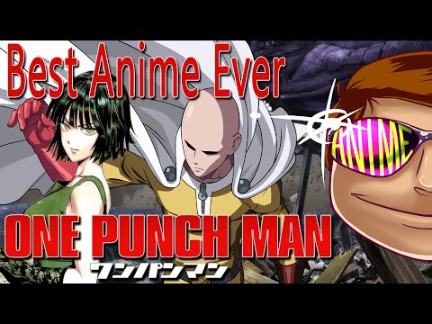 Best Anime Ever - One Punch Man