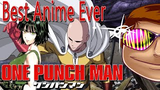 Get that ass punched. ▻Best Anime Ever - One Punch Man Support what...