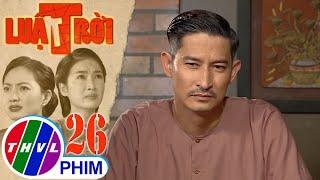 image Luật trời - Tập 26[5]: Được kể cho Trang nghe chuyện ông Hùng đi tìm vợ và con gái