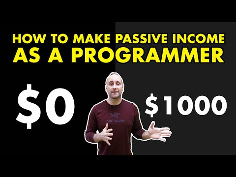 How to Make Passive Income as a Programmer 🤑