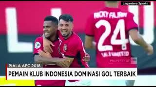 PEMAIN KLUB INDONESIA DOMINASI GOL TERBAIK diPIALA AFC 2018