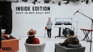 INSIDE EDITION - Shut In Not Shut Off