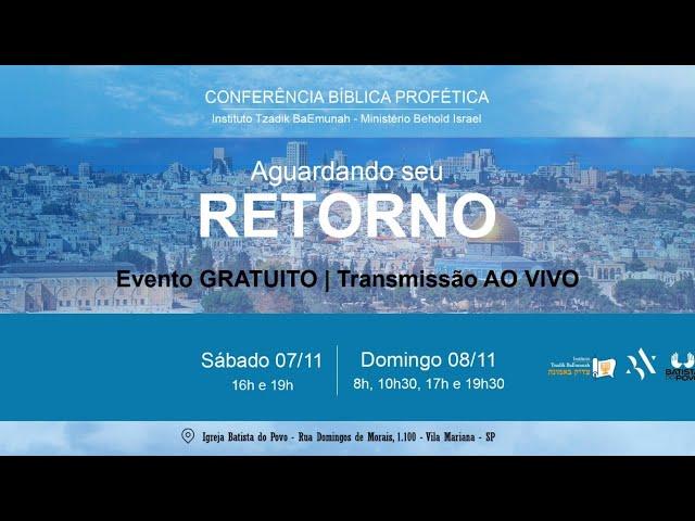 A grande apostasia  I Confêrencia Tzadik/Behold IBP I 08.11.2020 - 8H