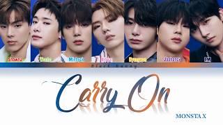 MONSTA X (몬스타엑스) - Carry On (Color Coded Lyrics Kan/Rom/Eng/歌詞)