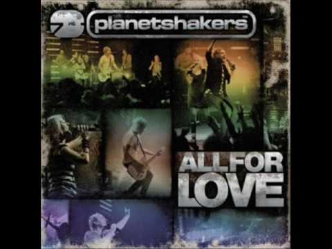 All For Love-Planetshakers