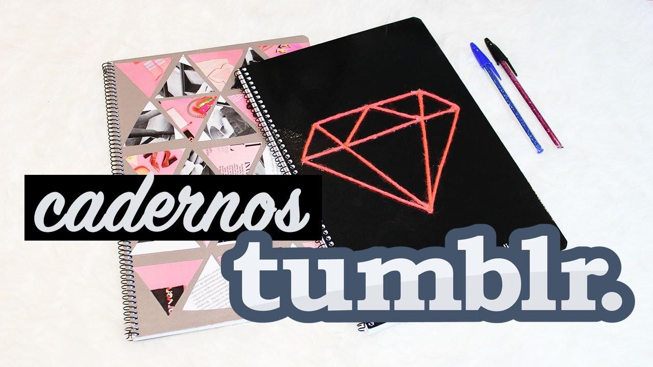 Cadernos Tumblr Diy Volta As Aulas Youtube