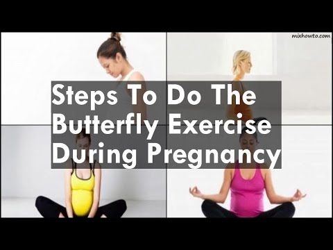 butterfly butterfly exercise during pregnancy in hindi