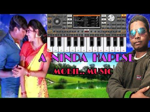 A NINDA HAPESE💘New Santali video Music💘Mobil ORG Music 2020