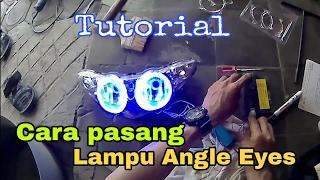 Cara Bongkar Reflektor Jupiter Z dan Pasang neon Angle Eyes | How to