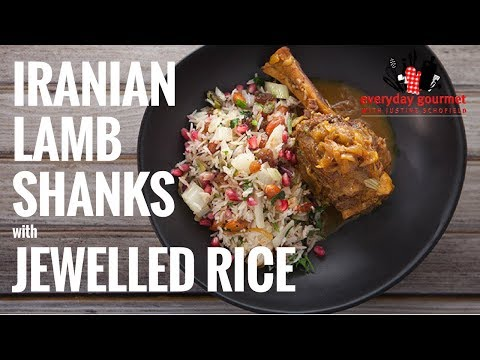 Iranian-style Lamb Shanks with Jewelled Rice | Everyday Gourmet S6 E81