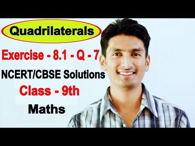 Chapter 8 Exercise 8.1 Question 7 - Quadrilaterals Class 9 Maths - NCERT Solutions