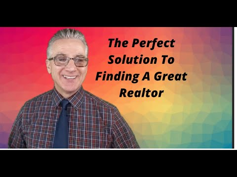 The Perfect Solution to Finding A Great Realtor