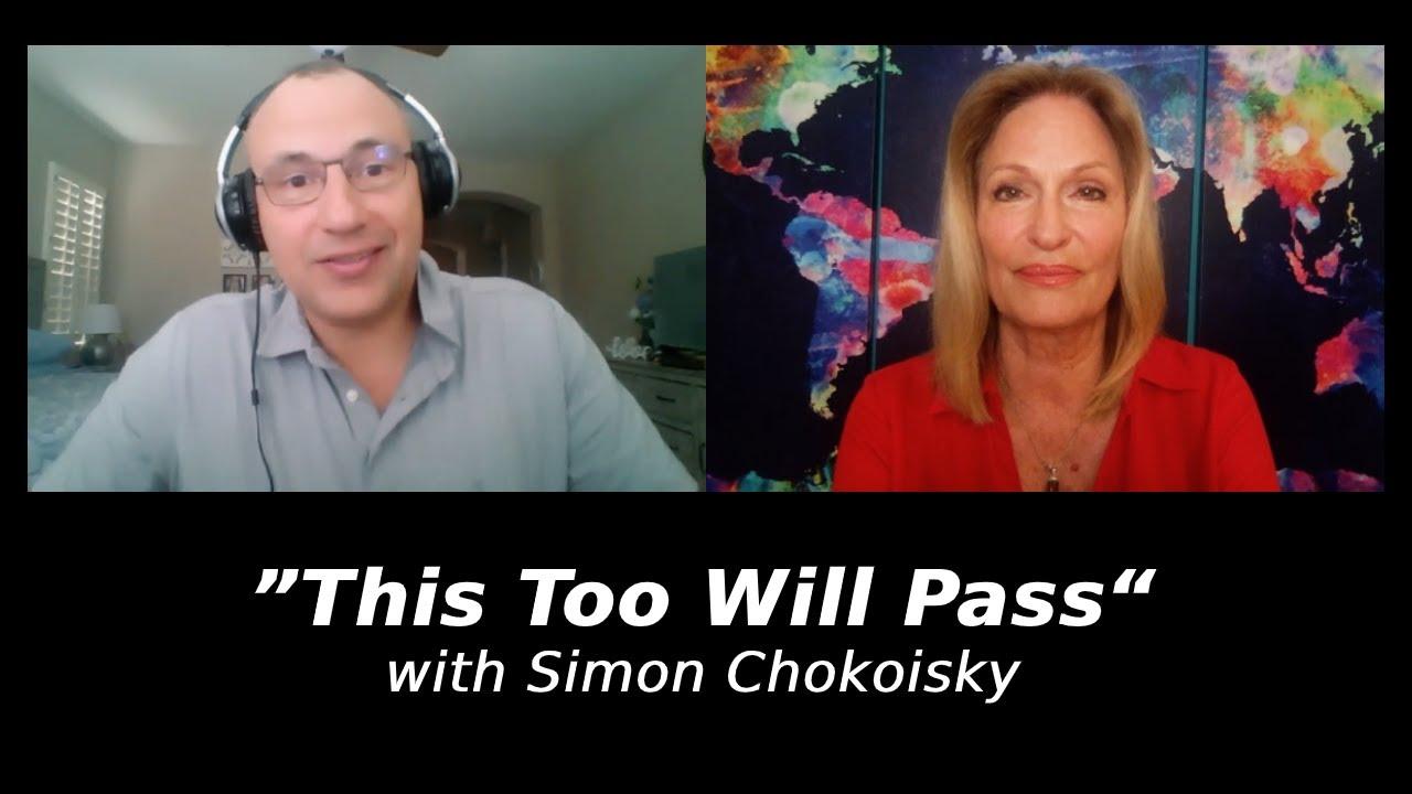 """This Too Will Pass"" with Simon Chokoisky | Regina Meredith"
