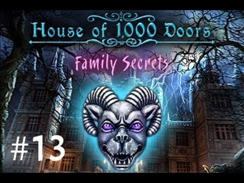 House of 1000 Doors: Family Secrets - Part 13 |