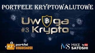 Uwaga Krypto #3 - portfele kryptowalutowe: seedy, bezpieczeństwo i inne porady