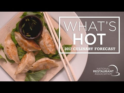 Whats Hot In 2017 Culinary Forecast: Top Food And Menu Trends
