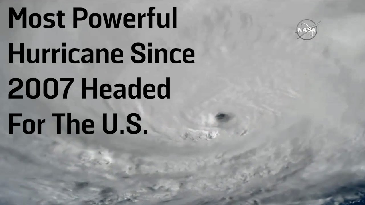 Most Powerful Hurricane Since 2007 Headed For The U.S.