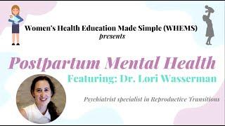 Mental Health Video 2: Postpartum Mental Health