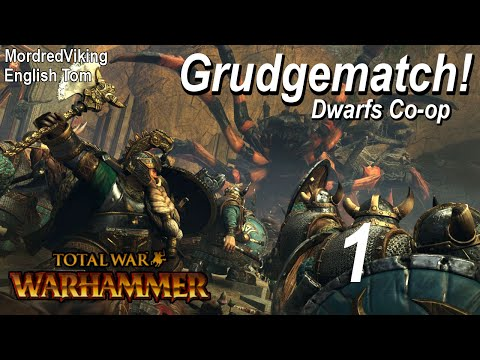 Total War Warhammer - Grudgematch! - Dwarfs Co-op - 1