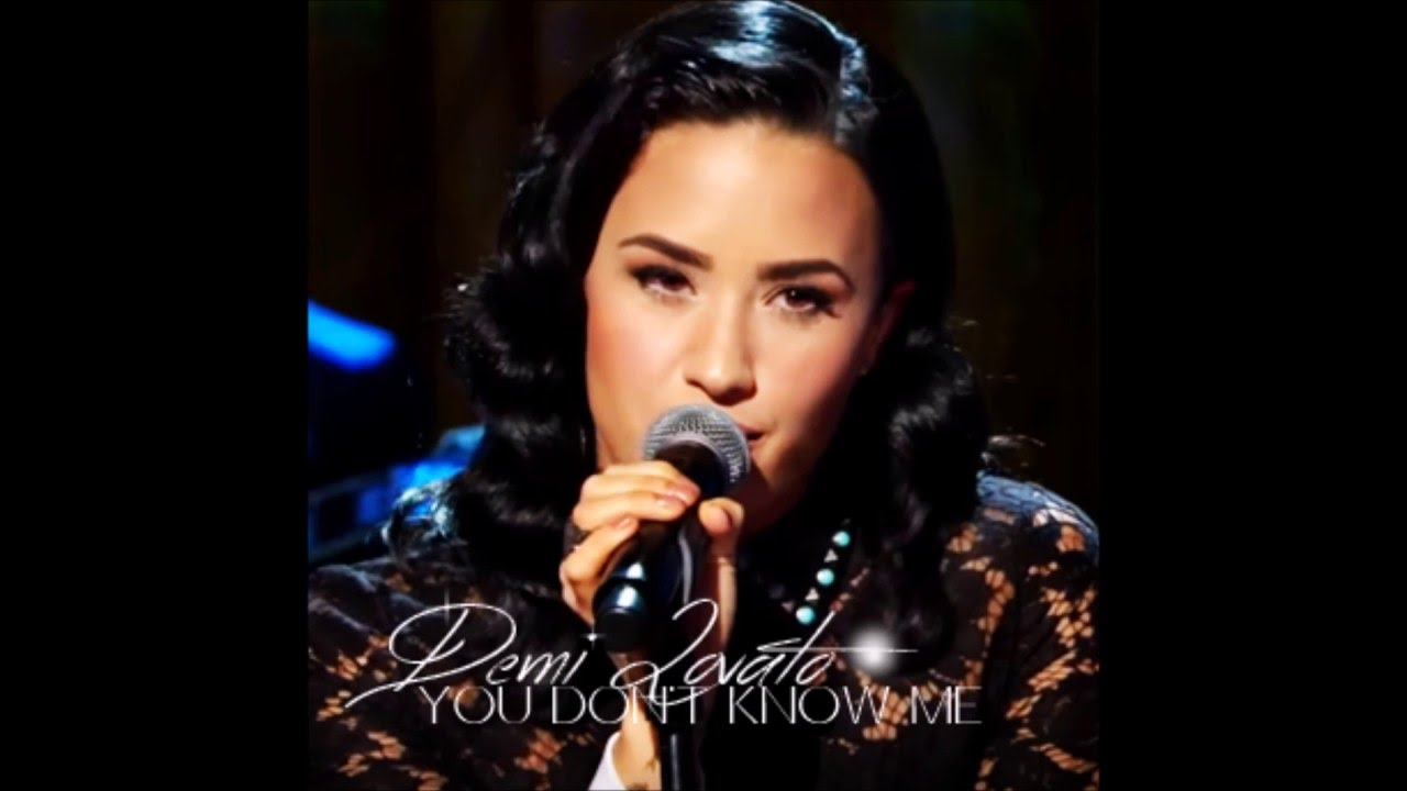 You Dont Know Me Demi Lovato Audio