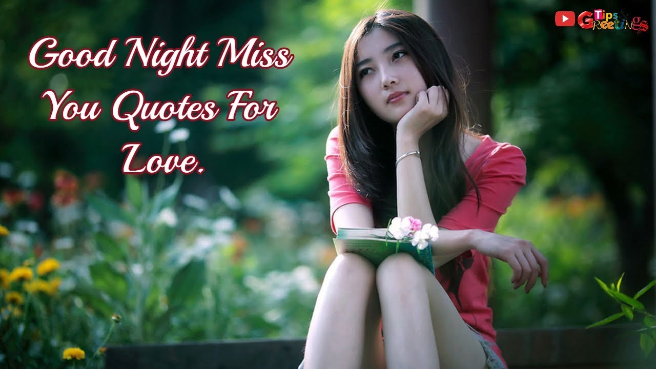 Good Night Miss You Quotes For Love Beautiful Quotes For Love