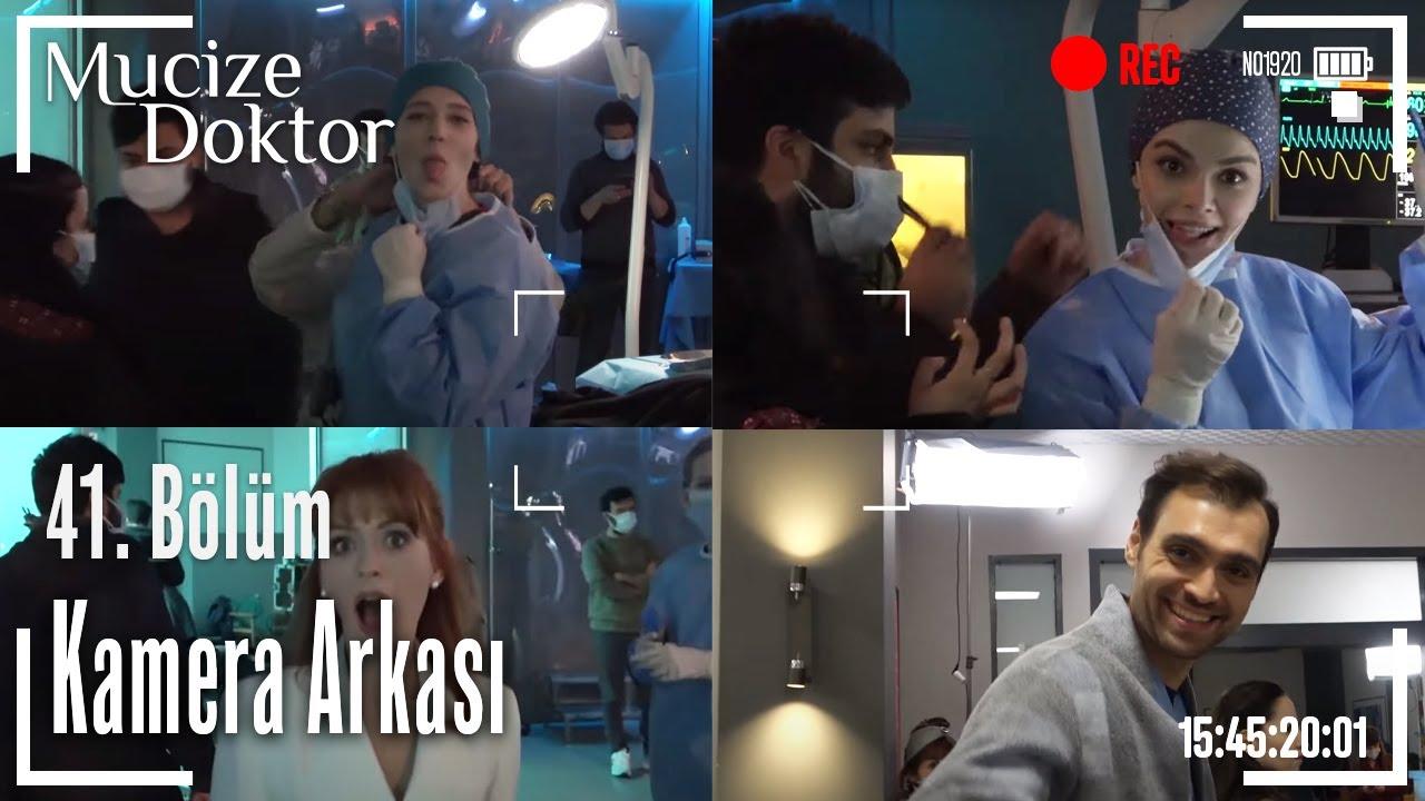 Mucize Doktor 41. Bölüm Kamera Arkası