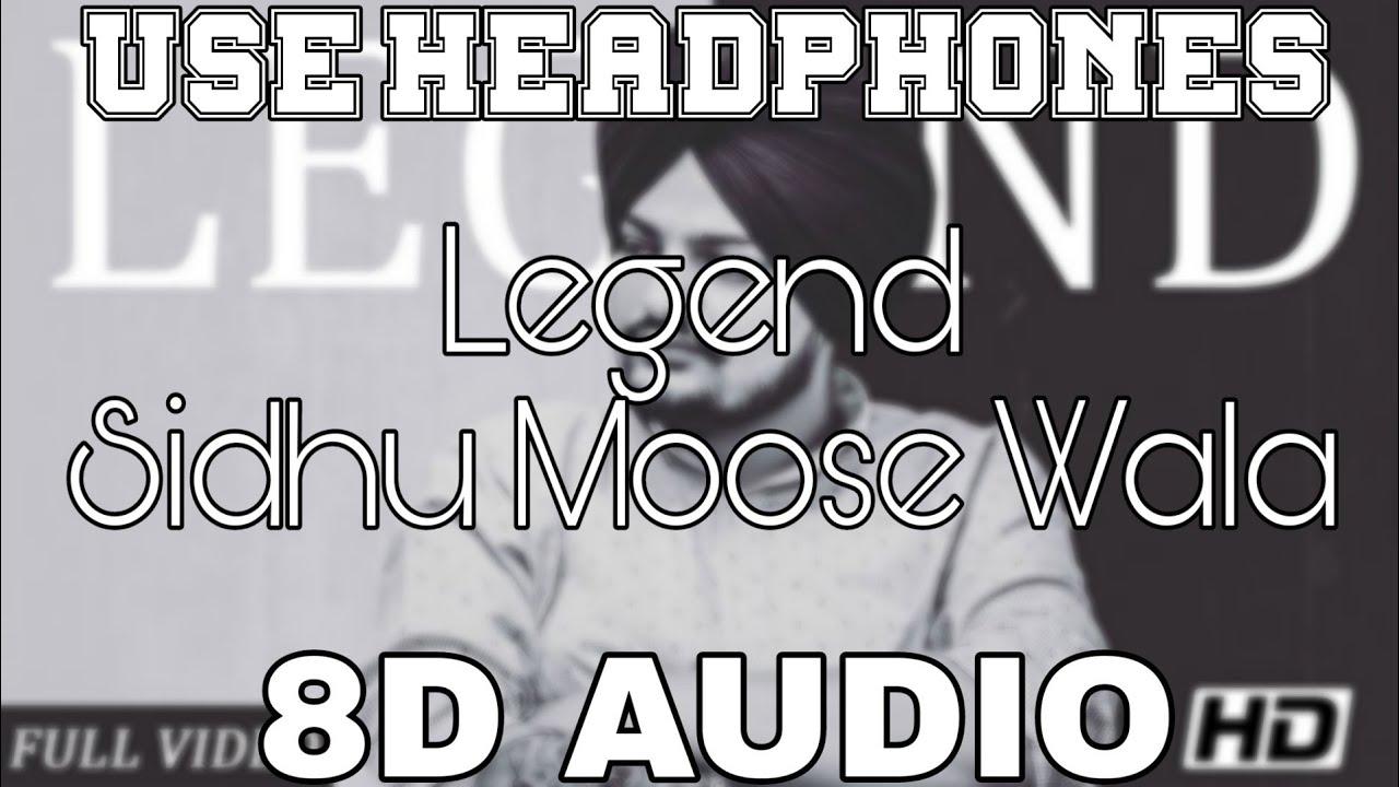 Legend-Sidhu Moose Wala [8D AUDIO] The Kidd | 8D Punjabi Songs 2019