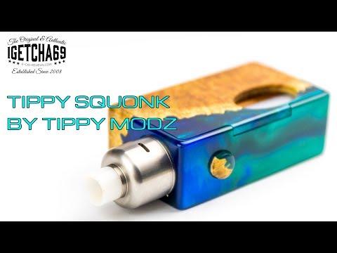 Tippy Squonk By Tippy Modz...It's Gorgeous!!