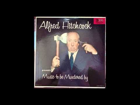 #33 - Alfred Hitchcock w/Jeff Alexander Orchestra - Music To Be Murdered By (1956) FULL ALBUM