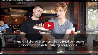 Kona Grill Shares Their Strawberry Basil Lemonade Secret Recipe With Camping For Foodies