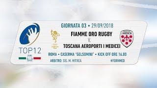 TOP12 2018/19, Giornata 3 - Fiamme Oro Rugby v Toscana Aeroporti I Medicei