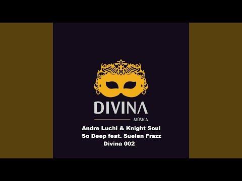 So Deep (Feat. Suelen Frazz)