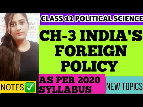 INDIA'S FOREIGN POLICY CLASS 12 POLITICAL SCIENCE/INDIA'S EXTERNAL RELATION- ISRAEL USA RUSSIA NNP