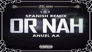 or nah anuel aa oficial song