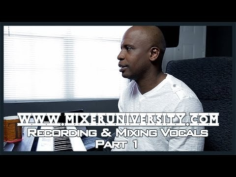 Recording & Mixing Vocals | Cakewalk Sonar X2 | Part 1